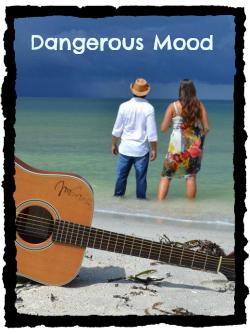 Dangerous Mood