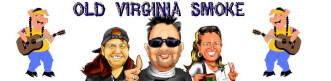Old Virginia Smoke
