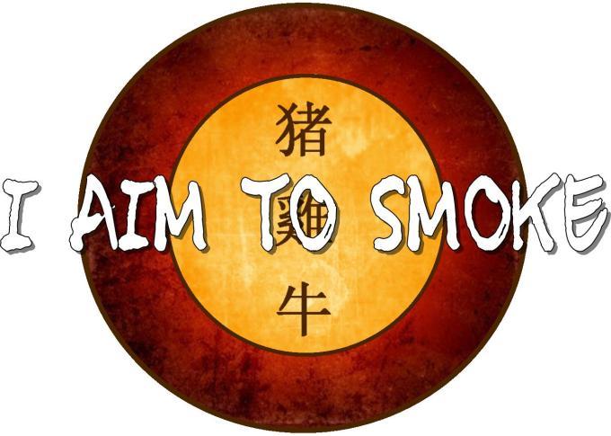 I aim to smoke